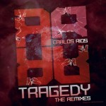Tragedy - Remixes