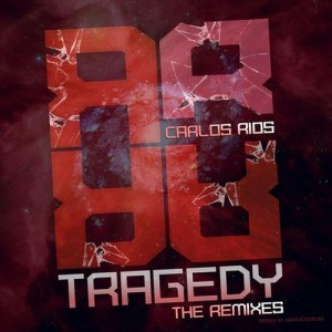 Tragedy – Remixes