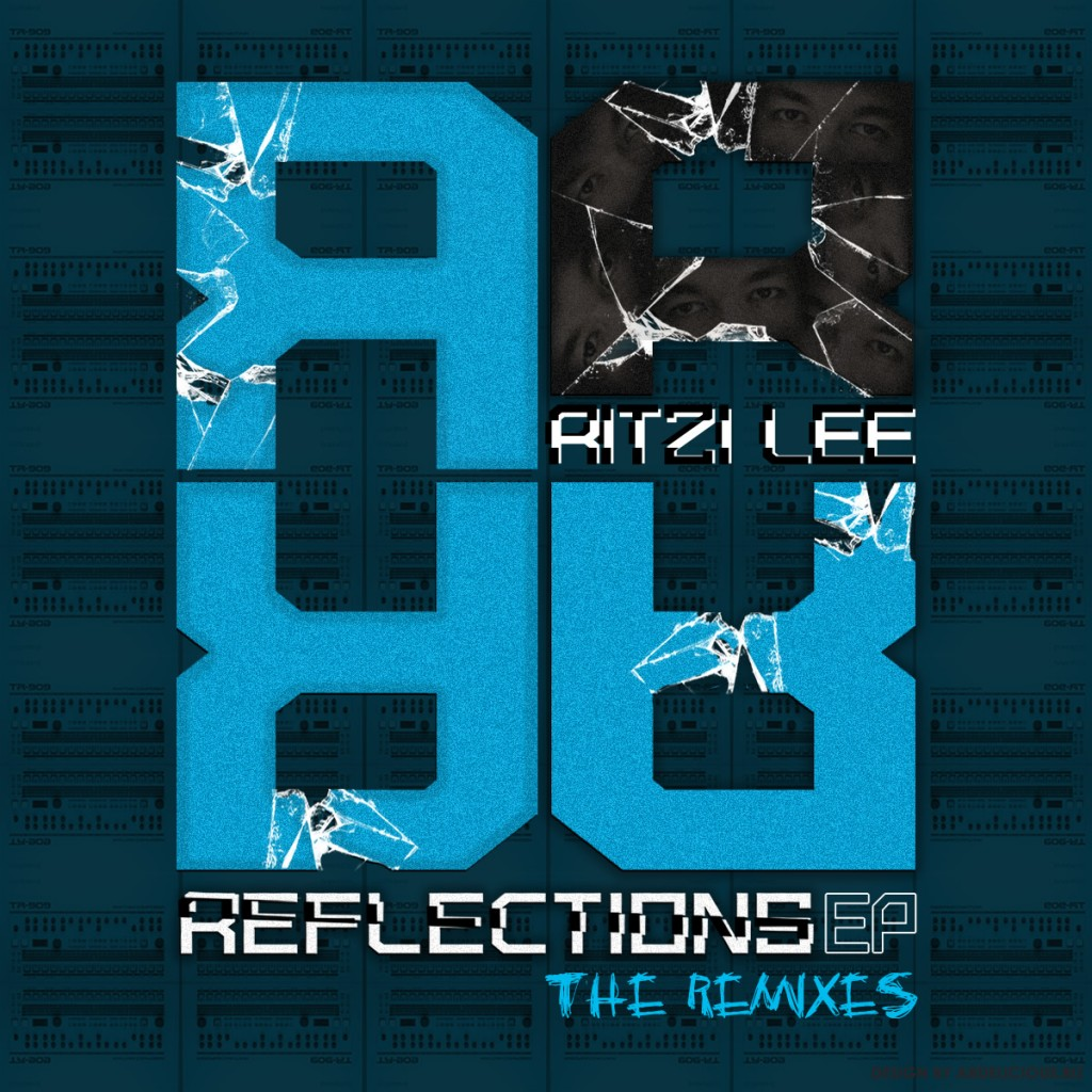 Ritzi Lee – Reflections EP (The Remixes)