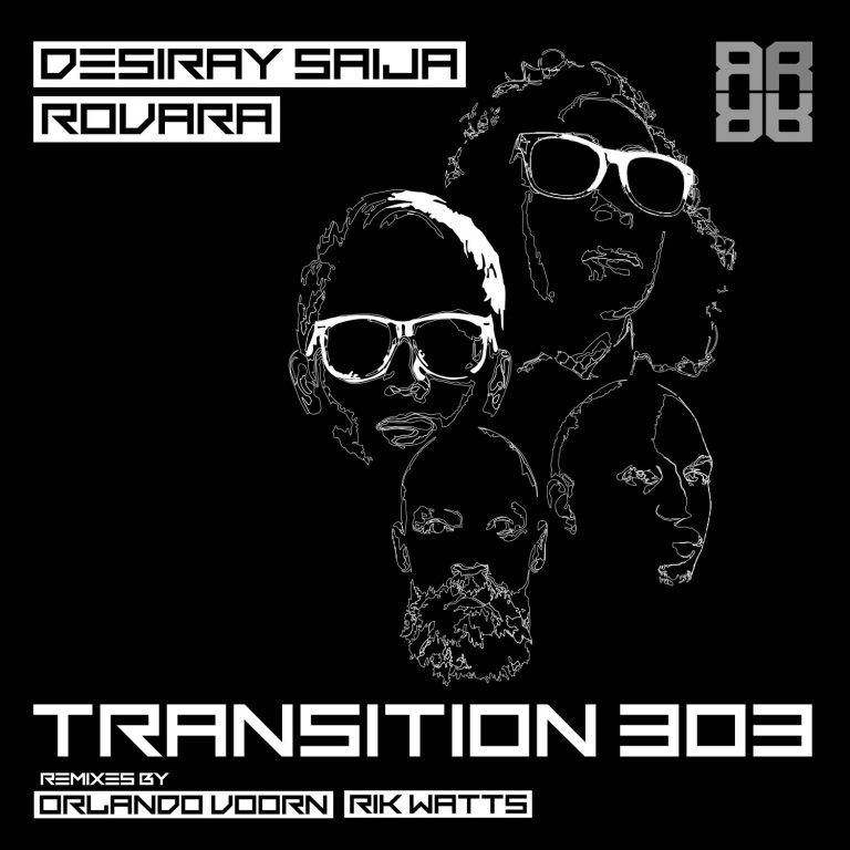DESIRAY SAIJA X ROVARA 'TRANSITION 303' OUT NOW!